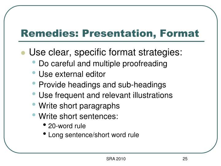 Remedies: Presentation, Format