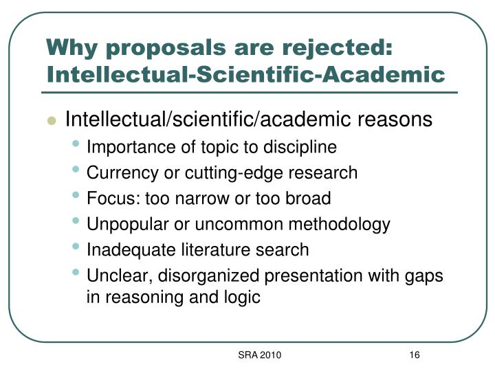 Why proposals are rejected: Intellectual-Scientific-Academic