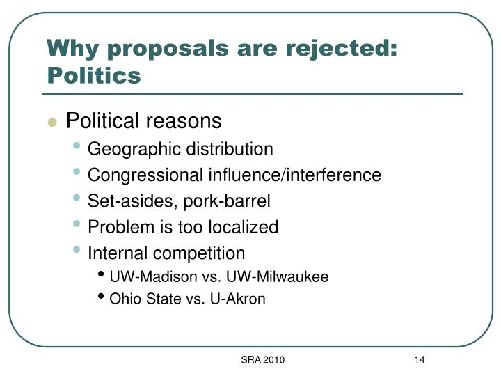 Why proposals are rejected: Politics