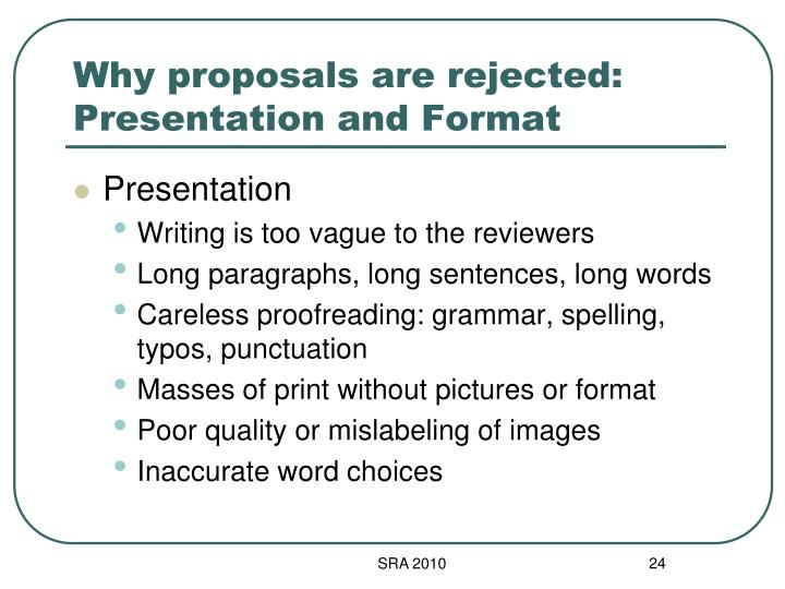 Why proposals are rejected: Presentation and Format