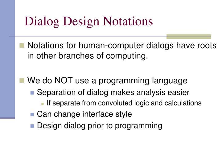 Dialog Design Notations