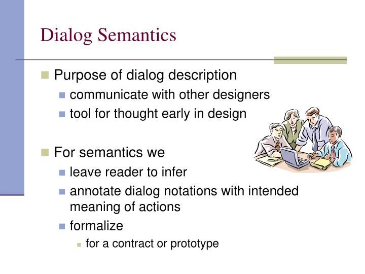 Dialog Semantics