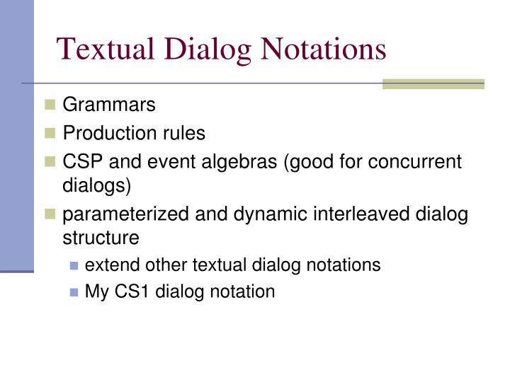 Textual Dialog Notations