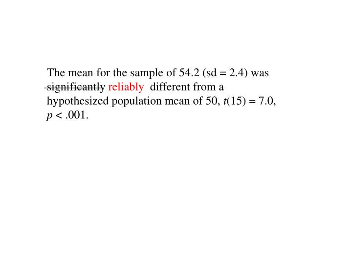 The mean for the sample of 54.2 (sd = 2.4) was significantly