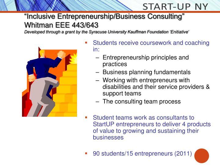 """Inclusive Entrepreneurship/Business Consulting"" Whitman EEE 443/643"