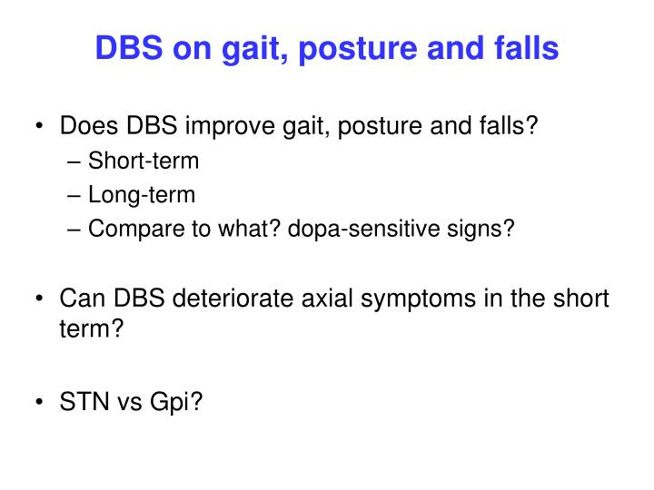 DBS on gait, posture and falls