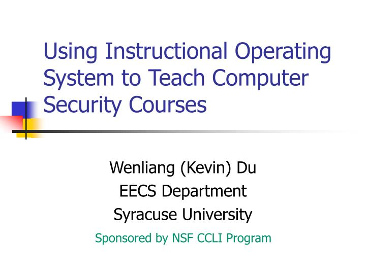 using instructional operating system to teach computer security courses n.
