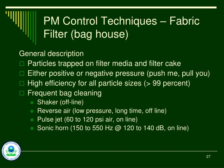 PM Control Techniques – Fabric Filter (bag house)