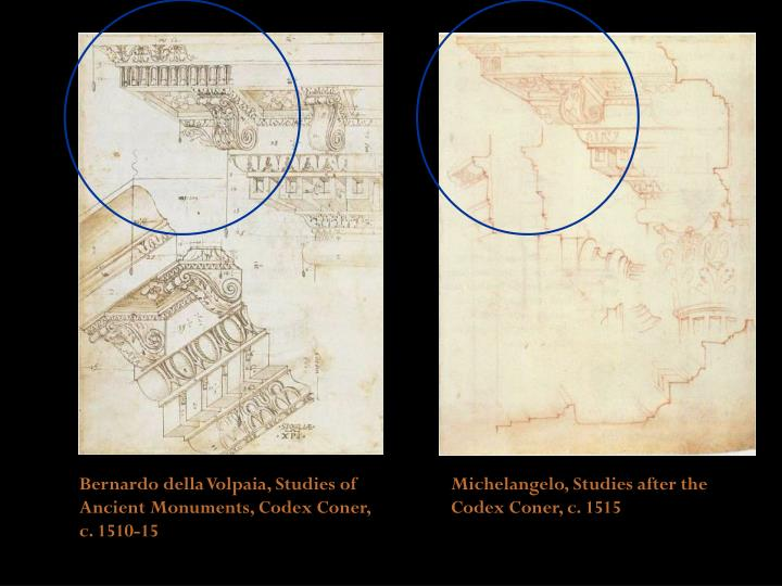 Bernardo della Volpaia, Studies of Ancient Monuments, Codex Coner, c. 1510-15