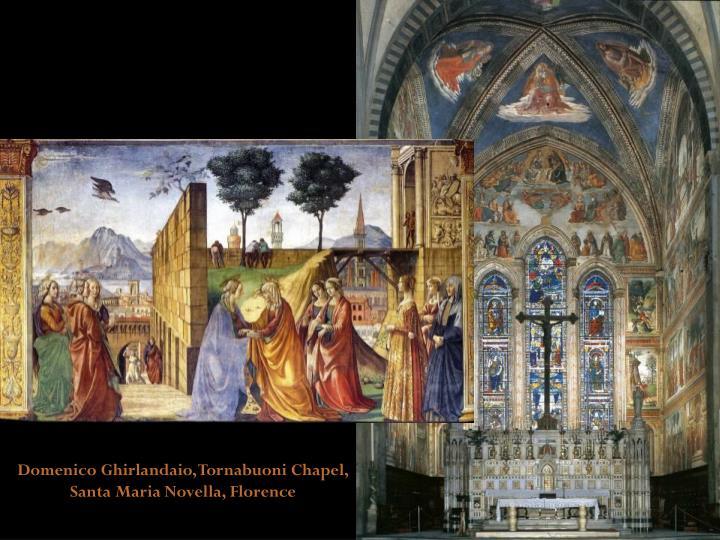 Domenico Ghirlandaio, Tornabuoni Chapel, Santa Maria Novella, Florence