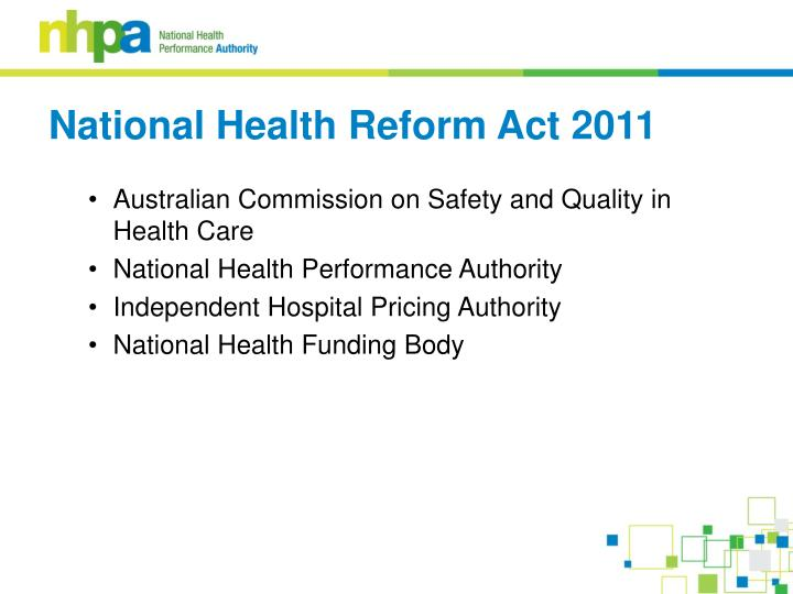 National health reform act 2011