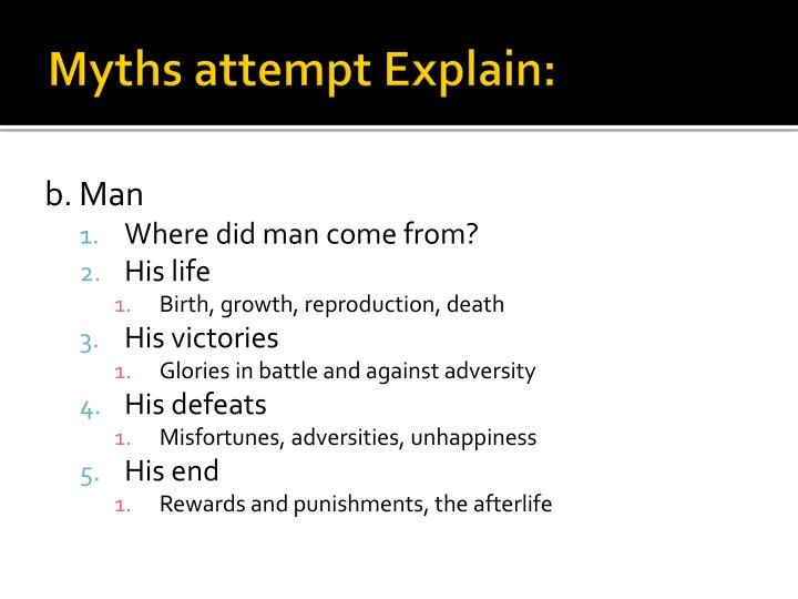Myths attempt explain