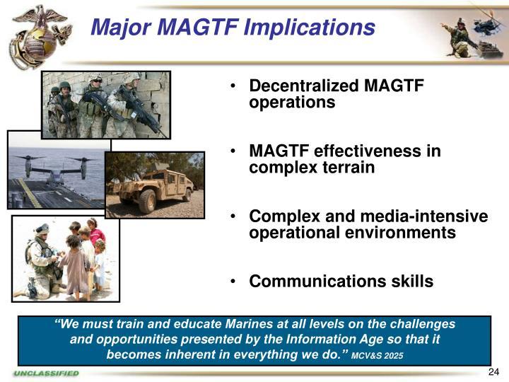 Major MAGTF Implications