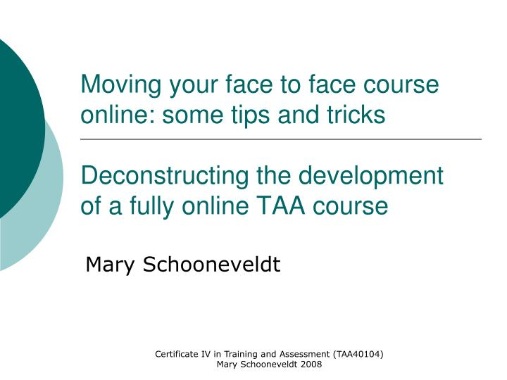 Moving your face to face course online: some tips and tricks