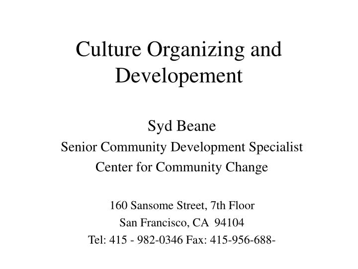 culture organizing and developement