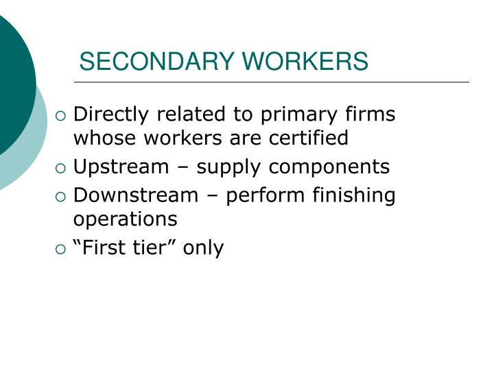 SECONDARY WORKERS