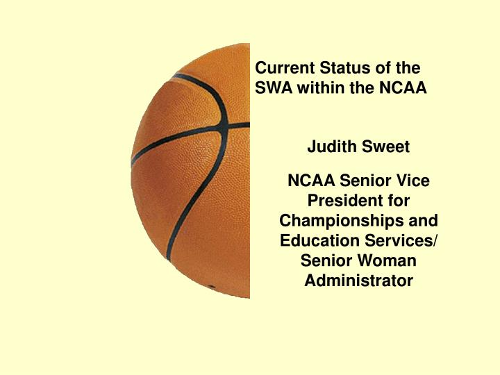 current status of the swa within the ncaa