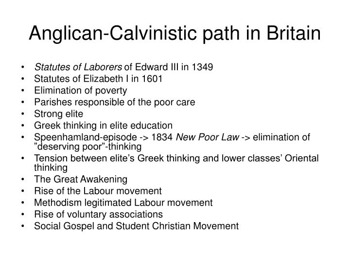 Anglican-Calvinistic path in Britain