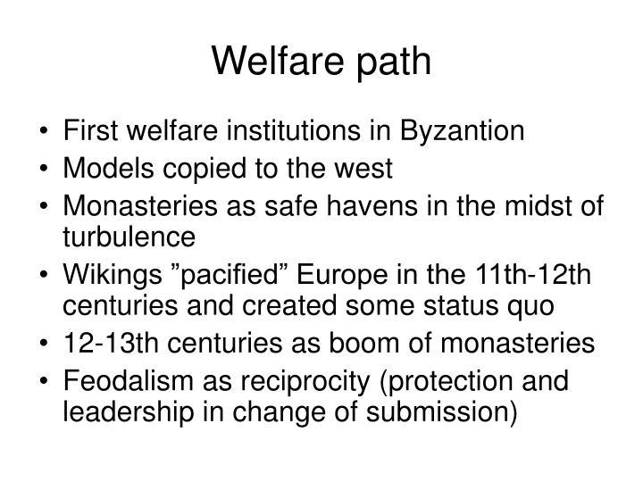Welfare path