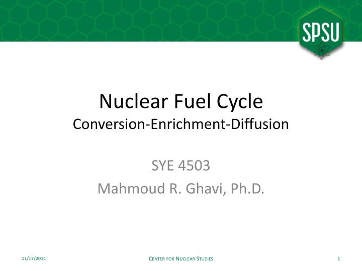 Nuclear fuel cycle conversion enrichment diffusion