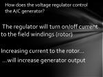 how does the voltage regulator control the a c generator