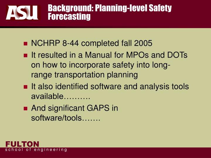 Background: Planning-level Safety Forecasting