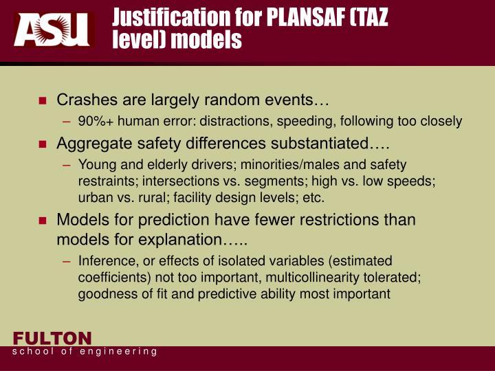 Justification for PLANSAF (TAZ level) models