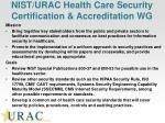 nist urac health care security certification accreditation wg