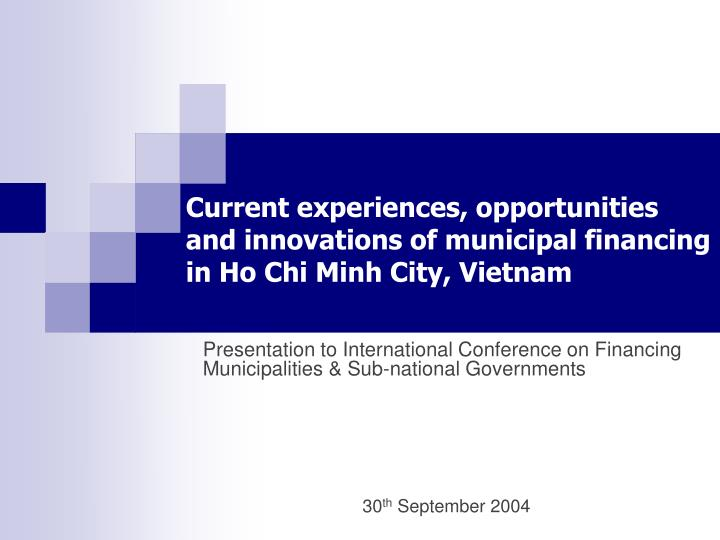 Current experiences, opportunities and innovations of municipal financing
