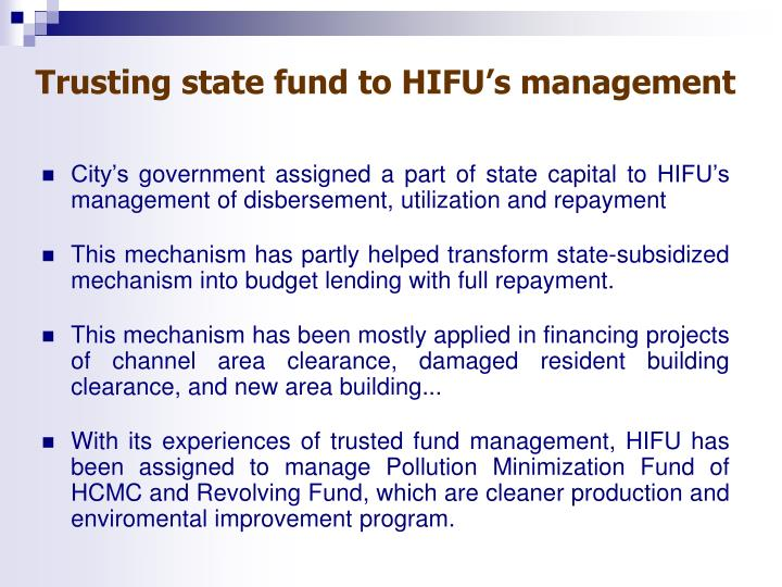 Trusting state fund to HIFU's management
