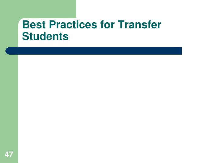 Best Practices for Transfer Students
