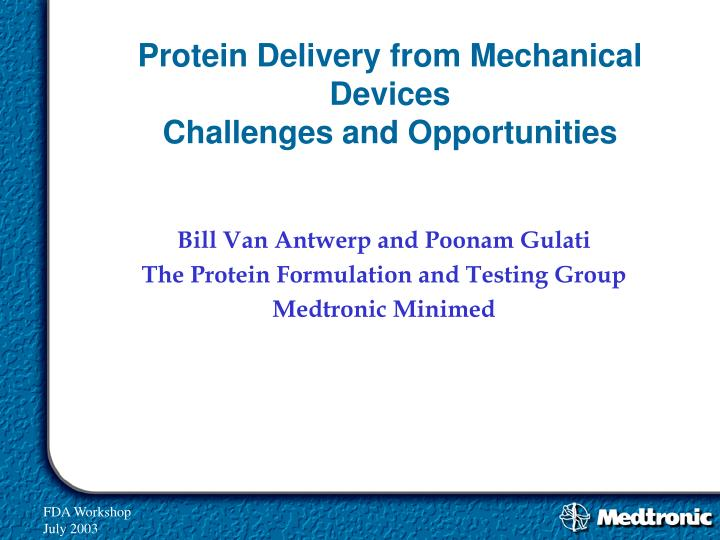 protein delivery from mechanical devices challenges and opportunities n.