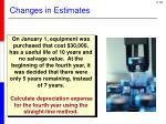 changes in estimates1
