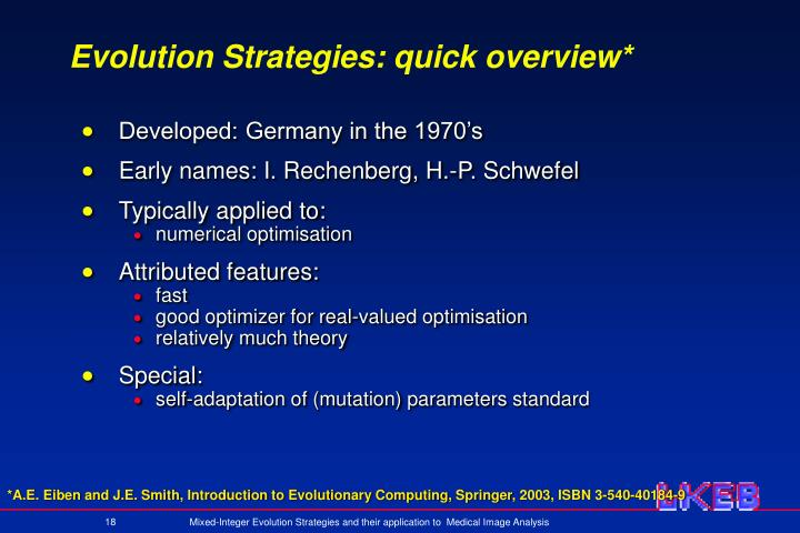 Evolution Strategies: quick overview*