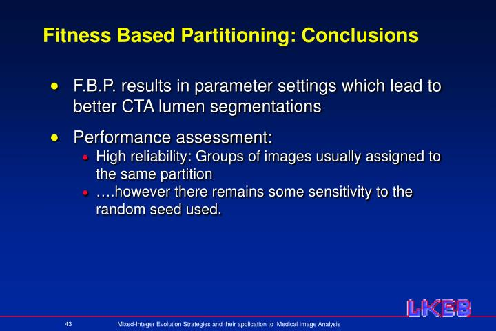 Fitness Based Partitioning: Conclusions