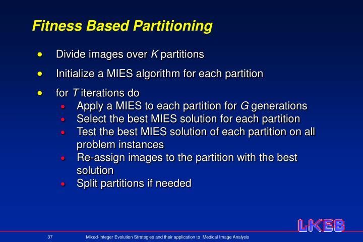 Fitness Based Partitioning