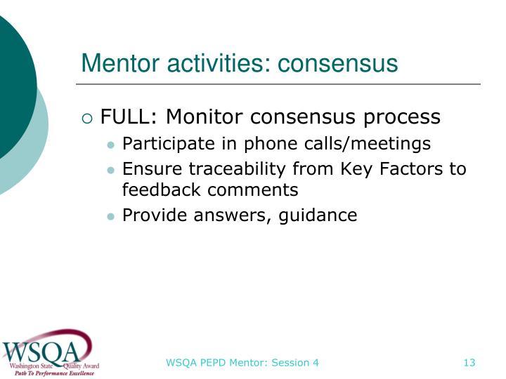 Mentor activities: consensus