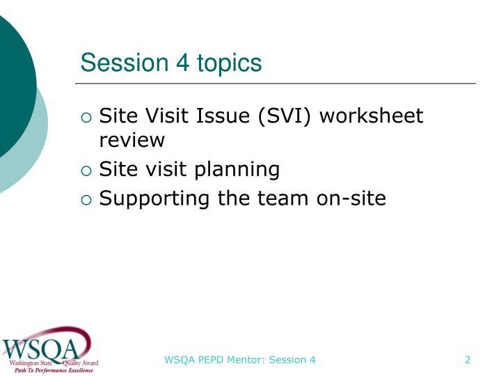Session 4 topics