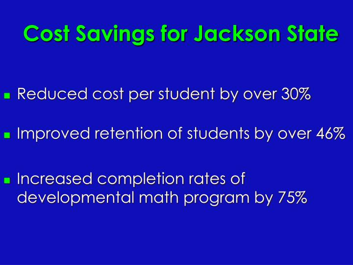 Cost Savings for Jackson State