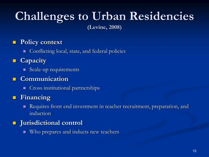Challenges to Urban Residencies
