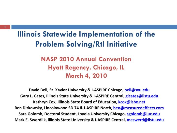 Ppt david bell st xavier university amp i aspire chicago bell illinois statewide implementation of the problem solvingrti initiativenasp toneelgroepblik Gallery