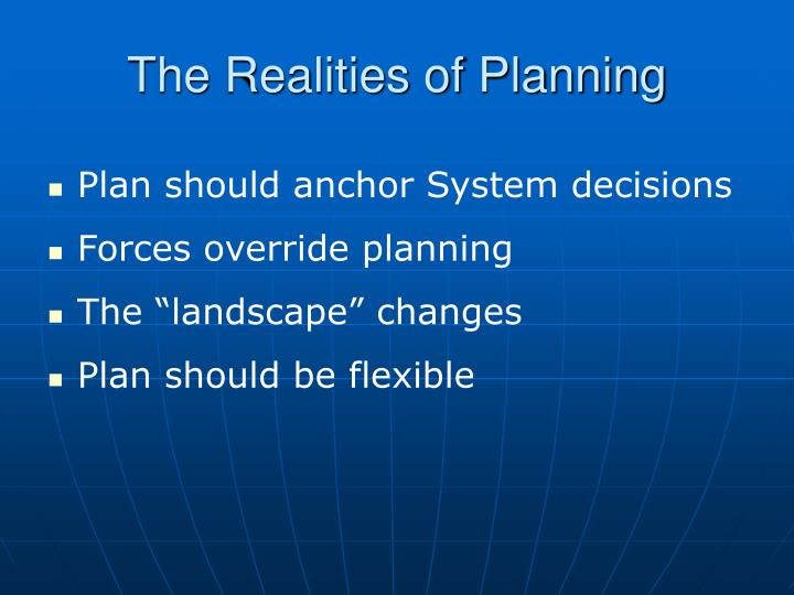 The realities of planning