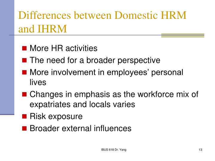 Differences between Domestic HRM and IHRM