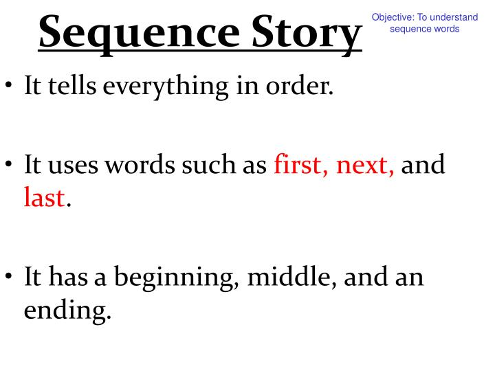 Sequence Story