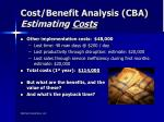 cost benefit analysis cba estimating costs