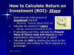 how to calculate return on investment roi steps