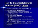 how to do a cost benefit analysis cba steps