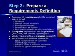 step 2 prepare a requirements definition