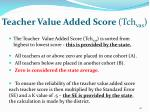teacher value added score tch vas
