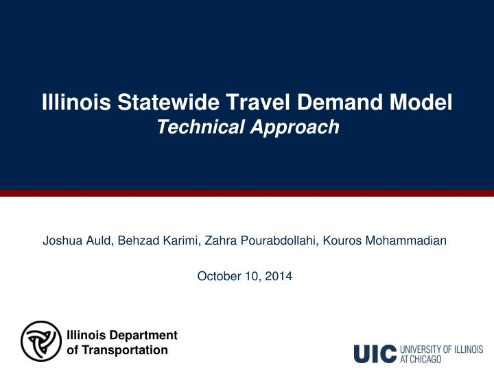 illinois statewide travel demand model technical approach n.